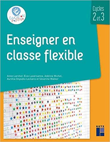 Enseigner en Classe flexible